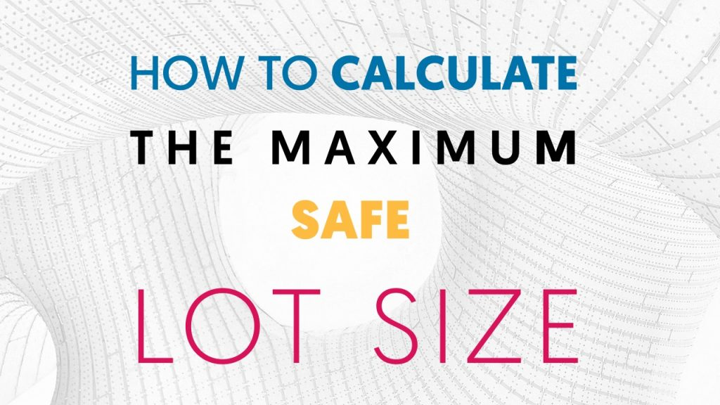 maximum safe lot size