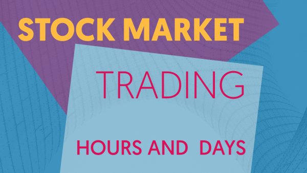 stock market trading hours and days