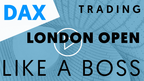 DAX Trading London Open strategy