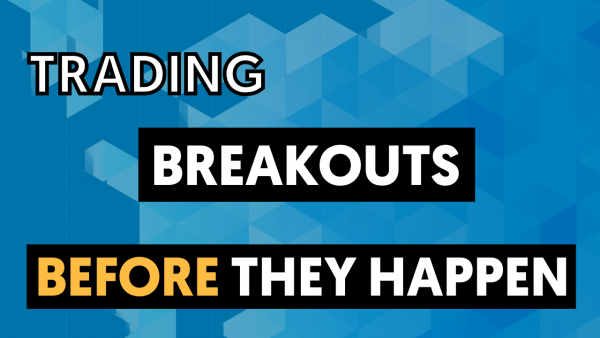 how to trade breakouts