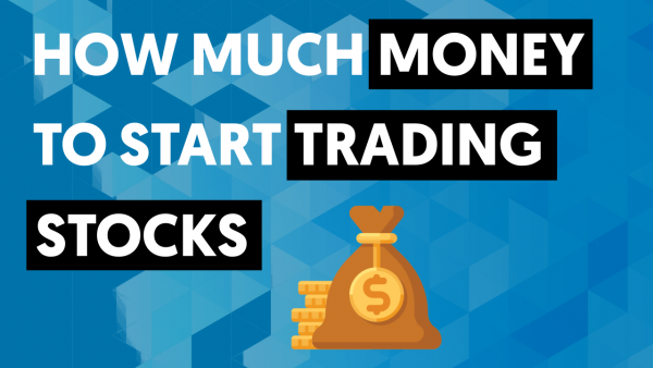 HOW-MUCH-MONEY-TO-START-TRADING-STOCKS.png